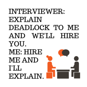 Deadlock interview