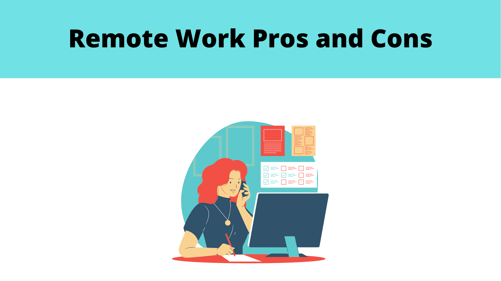 Remote work pros and cons